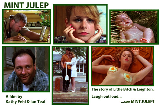 Mint Julep the Movie with Angelica Torn, David Morse & James Gandolfini